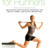 """Anatomy for Runners"": Excerpt on Why Runners Get Injured by Jay Dicharry"